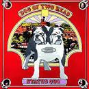 Dog of Two Head [2000 Bonus Tracks]
