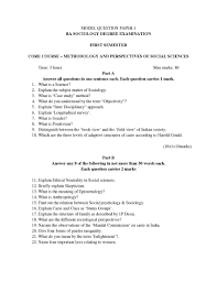 mahatma gandhi university b a sociology first year exam question    what is gender    what is positivism    distinguish between the     book view     and the     field view     of indian society     which are the three levels of