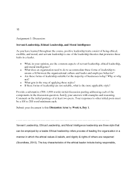 discussion assignment  assignment discussion servant leadership ethical leadership assignment discussionservant leadership ethical leadership and moral intelligenceas you have