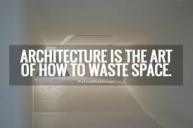 Architecture Quotes & Sayings | Architecture Picture Quotes via Relatably.com