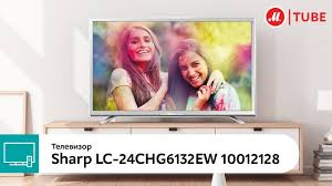 Обзор <b>телевизора Sharp LC</b>-24CHG6132EW - YouTube