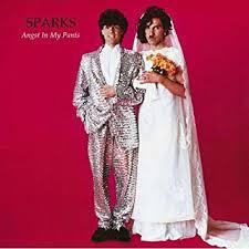 <b>SPARKS</b> - <b>Angst in</b> My Pants - Amazon.com Music
