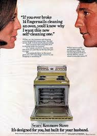 sears kenmore stove i broke nails cleaning an oven photos sears kenmore stove i broke 14 nails cleaning an oven photos mad men premiere sexist ads from the era of don draper ny daily news