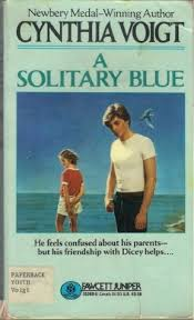 A Solitary Blue (Tillerman Cycle, #3) by Cynthia Voigt — Reviews ...