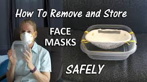 How To Remove and <b>Store</b> a <b>Face Mask</b> Safely - YouTube