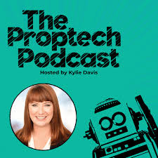 The Proptech Podcast with Kylie Davis