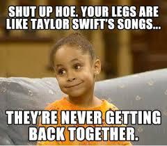 FunniestMemes.com - Funniest Memes - [Shut Up Hoe. You're Legs Are ... via Relatably.com
