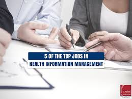 5 of the top jobs in health information management him top jobs in health information management