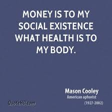 Mason Cooley Money Quotes | QuoteHD