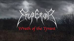 Candlelight Records - <b>Emperor</b> - <b>Wrath Of</b> The Tyrant | Facebook