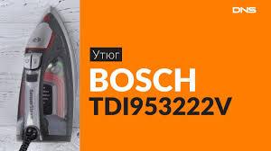 Распаковка <b>утюга BOSCH</b> TDI953222V / Unboxing BOSCH ...