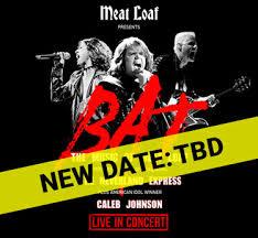 <b>Meat Loaf</b> Presents: <b>BAT</b> featuring The Neverland Express & Caleb ...