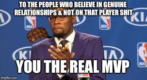 You The Real MVP Latest Memes - Imgflip via Relatably.com
