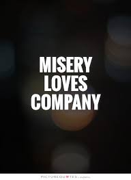 Misery Quotes | Misery Sayings | Misery Picture Quotes via Relatably.com