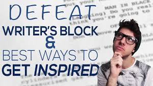 how to defeat writers block and the best ways to get inspired how to defeat writers block and the best ways to get inspired