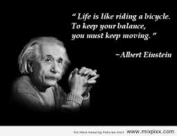 life-is-like-riding-a-bicycle-Albert-Einstein-quotes.png via Relatably.com