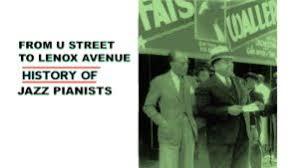 A Bit of <b>Piano</b> Jazz History from DC's U Street to Harlem's Lenox ...