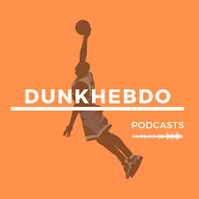 Dunkhebdo NBA Podcast