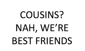 Best three noted quotes about cousins images English | WishesTrumpet