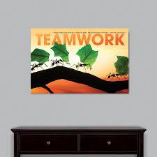teamwork motivational posters and inspirational art teamwork posters teamwork ants motivational art