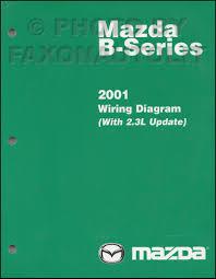 2001 mazda b series pickup truck wiring diagram manual original 2001 mazda b series pickup truck wiring diagram manual original b2300 b4000