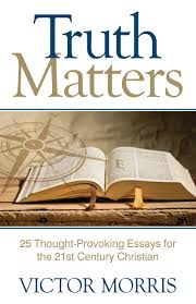 books advancing native missions truth matters 25 thought provoking essays for the 21st century christian