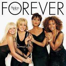 Forever: <b>Spice Girls</b>' Final Album Brought A Barrage Of Brilliant ...