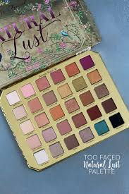 <b>Too Faced Natural Lust</b> Palette - Swatches and First Impressions ...