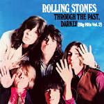 Through the Past, Darkly (Big Hits, Vol. 2) album by The Rolling Stones