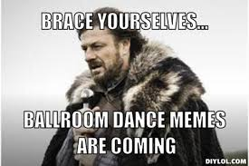 9 Great Dance Memes Only Dancers Will Enjoy - Arthur Murray Scottsdale via Relatably.com
