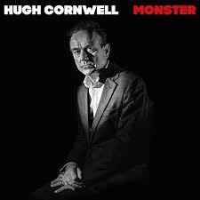 <b>Hugh Cornwell</b> to release '<b>Monster</b>' | Sony Music Legacy Recordings ...