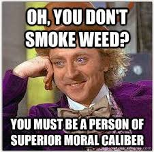 funny weed memes | Why Are You Stupid? via Relatably.com