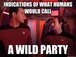 Indications of what humans would call a wild party - Scholarly ... via Relatably.com