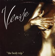 Venise – The <b>Body Trip</b> (1979, Vinyl) - Discogs