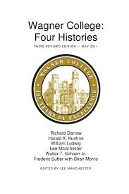 wagner college four histories