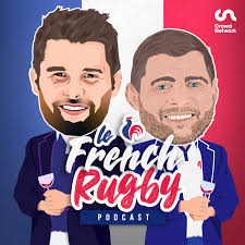 Le French Rugby Podcast