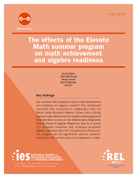 the effects of the elevate math summer program on math achievement the effects of the elevate math summer program on math achievement and algebra readiness wested