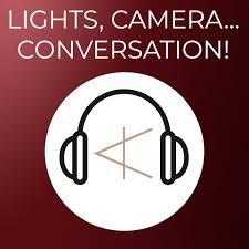 Lights, Camera, Conversation!