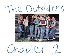 outsiders the outsiders chapter 12