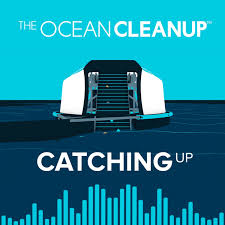 Catching Up with The Ocean Cleanup