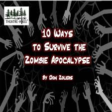 apocalypse now essay ways to survive the zombie apocalypse now playing morton ways to survive the zombie apocalypse now playing morton