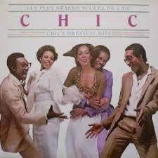 CHIC/Les Plus Grands Succes De <b>Chic</b> - <b>Chic's Greatest</b> Hits LP ...