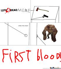 Left 4 Dead Meme Part 1 by ivan.anugrah.73 - Meme Center via Relatably.com