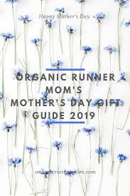 Organic Runner Mom's Mother's Day Gift Guide 2019