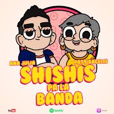 Shishis pa´la banda