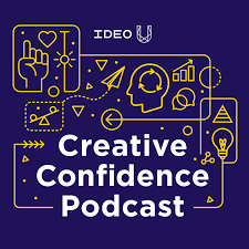Creative Confidence Podcast