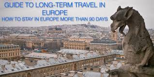 Guide to <b>Long</b> Term Travel in <b>Europe</b> — How to Stay in <b>Europe</b> 90 Day