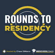 Rounds to Residency (from MedSchoolCoach)