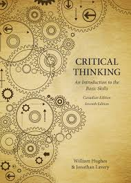 critical thinking an introduction to the basic skills canadian critical thinking an introduction to the basic skills canadian seventh edition broadview press