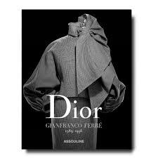 Dior by <b>Gianfranco Ferré</b> book | ASSOULINE